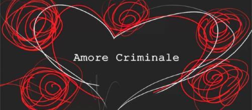 Amore Criminale: la prima puntata della nuova edizione domenica 9 settembre