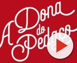 Acontecimentos importantes para a reta final de 'A Dona do Pedaço' marcam o capítulo desta quarta (13). (Divulgação/TV Globo)