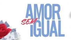 'Amor Sem Igual', nova novela da Record TV, estreia em dezembro