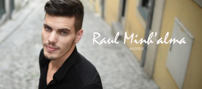 'Nada me caiu do céu': escritor português Raul Minh'alma fala da vida e da carreira