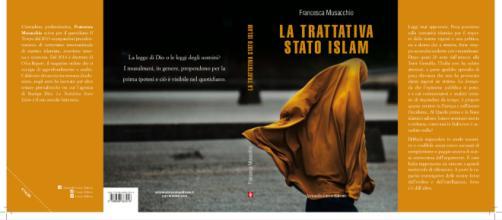Libro di Francesca Musacchio, 'La trattativa Stato Islam'