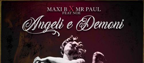 Angeli e Demoni, il nuovo singolo di MAXI B e MR PAUL feat. Noe