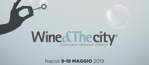 Wine&Thecity è di scena dal 9 al 18 maggio a Napoli