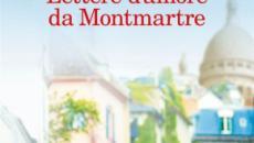 'Lettere d'amore da Montmartre' di Nicolas Barreau: in libreria dal 29 agosto