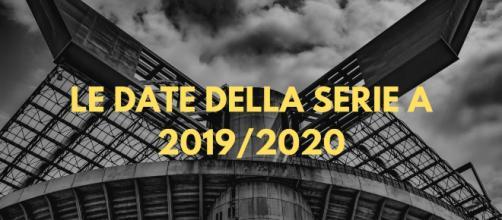 Tutte le Date Della Prossima Stagione di Serie A 2019/ 2020 - letestedicalcio.it