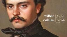 Pronto per la pubblicazione il libro 'Foglie cadute' di Wilkie Collins