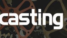 Casting per un film di Movieside e per un cortometraggio