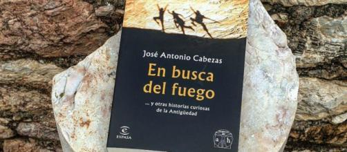 Portada del libro 'En Busca del fuego', de José Antonio Cabezas Vigara.
