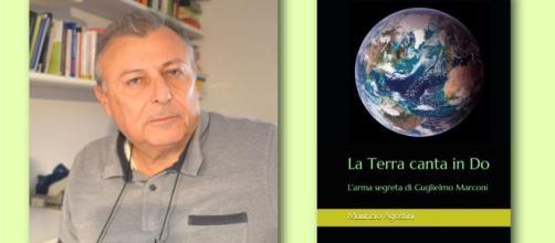 Recensione: 'La Terra canta in Do'. L'arma segreta di Guglielmo Marconi di Maurizio Agostini