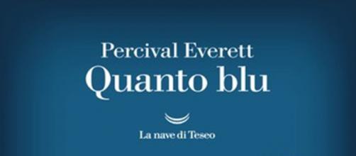 'Quanto blu', romanzo di Percival Everett