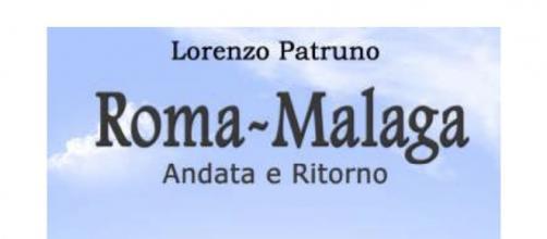 Roma Malaga, andata e ritorno di Lorenzo Patruno