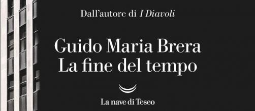 'La fine del tempo' di Guido Maria Brera