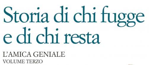 L'Amica Geniale 3 sarà tratto dal romanzo 'Storia di chi fugge e di chi resta' di Elena Ferrante.