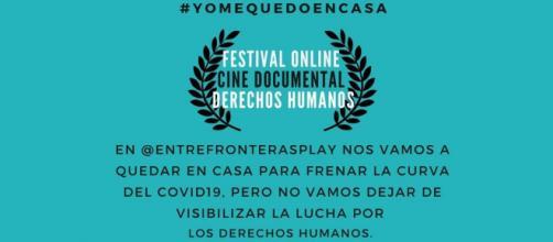 Con el hashtag #YomequedoenCasa la plataforma Entre Fronteras hace un pequeño festival online de Derechos Humanos