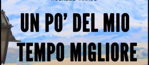 'Un po' del mio tempo migliore', copertina del libro di Michele Amato.