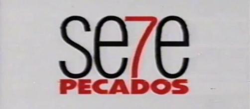 'Sete Pecados' foi exibida pela Globo na década de 2010. (Reprodução/TV Globo)