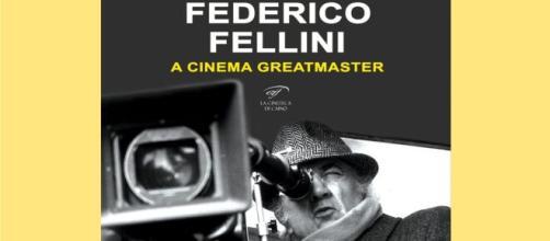 Recensione: 'Federico Fellini - A Cinema Greatmaster' di Gordiano Lupi.