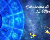 Oroscopo, previsioni per la giornata di venerdì 15 ottobre 2021