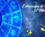 Oroscopo e previsioni della giornata di domenica 17 ottobre 2021