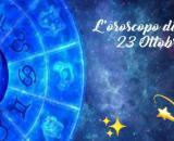 Previsioni oroscopo della giornata di sabato 23 ottobre 2021.
