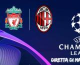 Champions League - Milan esordio romantico ad Anfield Road contro il Liverpool