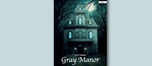 """Recensione: """"Gray Manor"""" il libro di Sara Vannini"""