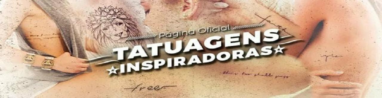 Bem vindos ao canal TATUAGENS INSPIRADORAS: aqui você ficará por dentro das novas tendências de tatuagens.