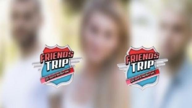 Friends Trip 4 : Les noms des premiers candidats dévoilés !
