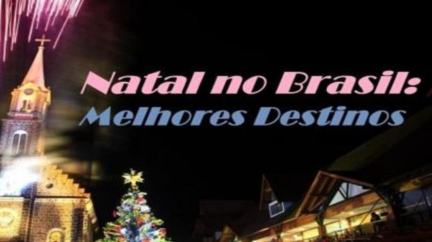 Descubra as melhores cidades do Brasil para passar o Natal