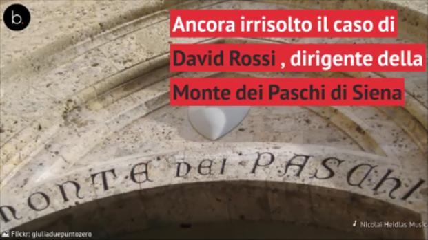 Il caso sospetto di David Rossi al tempo dello scandalo della Monte dei Paschi