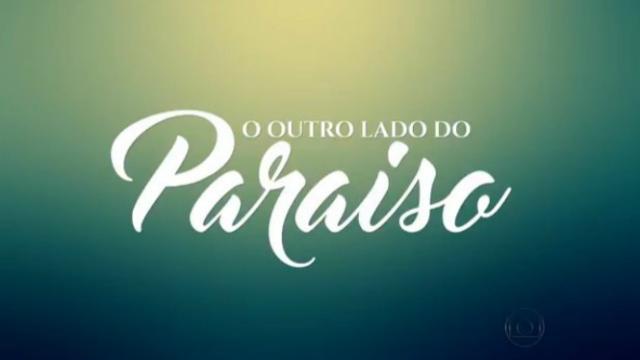 Assista: Confira como serão os próximos capítulos de 'O Outro Lado do Paraíso'