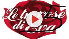 Le tre rose di Eva 5: brutta notizia, arriva una conferma