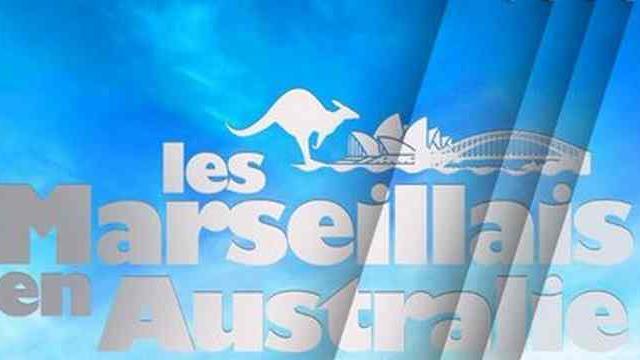 #LMEA : La date de diffusion des Marseillais en Australie ENFIN révélée !