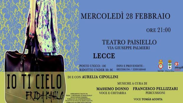 Lecce, 'Io ti cielo', tutta la passione di Frida Kalho