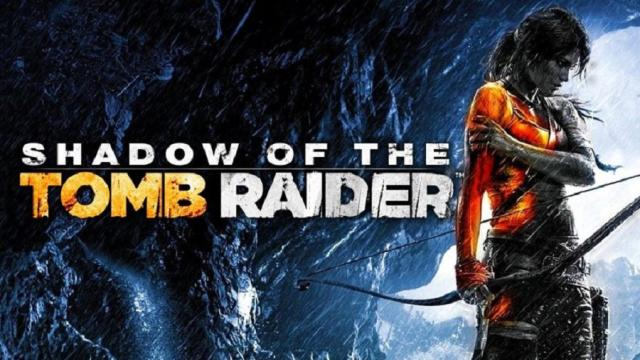 Shadow Of The Tomb Raider Revelado, para PS4, Xbox One, PC