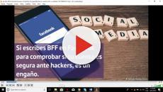 Escribir BFF en Facebook para comprobar la seguridad de tu cuenta ¿será cierto?