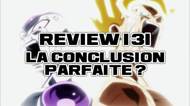 Review Dragon Ball Super 131 : Tout était prévu ! L'intérêt d'une Happy-End ?