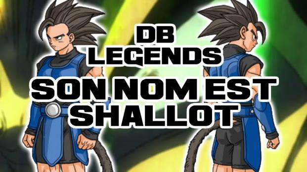 Dragon Ball Legends: Informations sur Shallot, un Saiyan ancien, celui du film ?