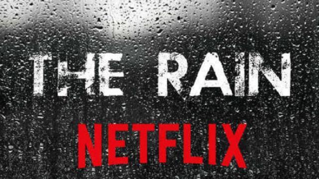5 Razones por las que usted necesita ver The Rain, la próxima serie de Netflix