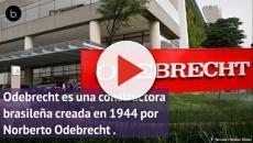 Explicación del caso más grande de corrupción en Latinoamérica: Odebrecht