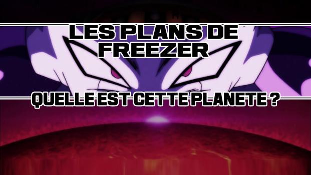 Dragon Ball Super: L'avenir de Freezer dans la série! Planète Vegeta ou Sadala ?