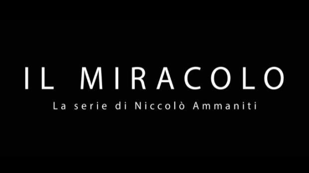 Il Miracolo: anticipazioni sulla trama e sul cast