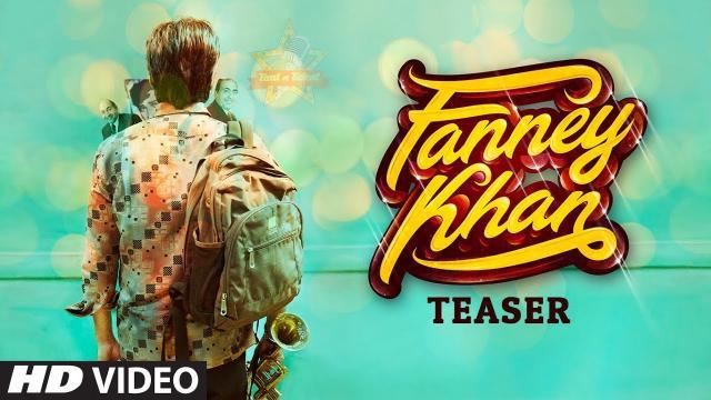 Former Miss World Aishwarya Rai's 'Fanney Khan' teaser released on Youtube