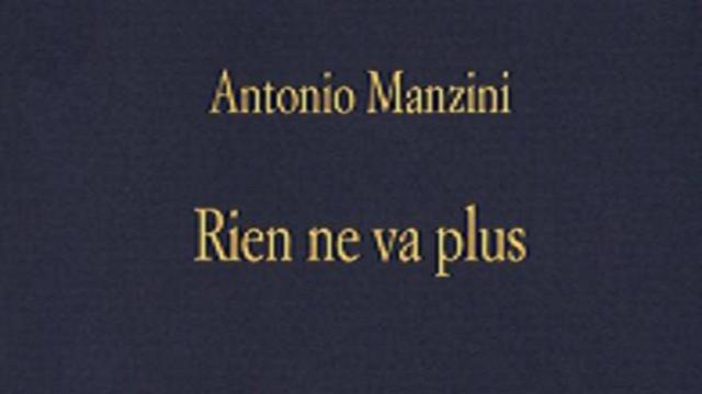 'Rien ne va plus', il nuovo romanzo giallo di Antonio Manzini