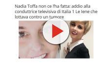 'Nadia Toffa non ce l'ha fatta': la fake news diventa virale sul web