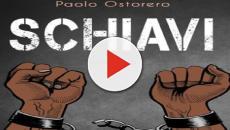 'Schiavi', il romanzo di Paolo Ostorero che 'colpisce allo stomaco'