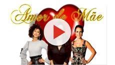 Novela Amor de Mãe estreia na próxima segunda-feira, na Globo