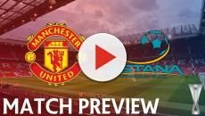 Astana vs. Manchester United: preview