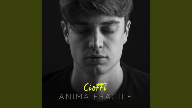 Cioffi, il 29 maggio esce in radio il nuovo singolo dell'autore salentino 'Anima Fragile'